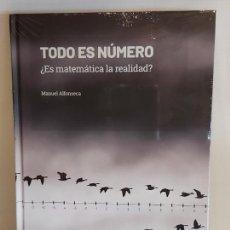 Libros: GRANDES IDEAS DE LAS MATEMÁTICAS / 4 / TODO ES NÚMERO / PRECINTADO A ESTRENAR.. Lote 235481125