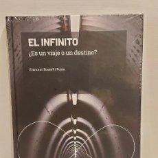 Libros: GRANDES IDEAS DE LAS MATEMÁTICAS / 2 / EL INFINITO / PRECINTADO A ESTRENAR.. Lote 235481685