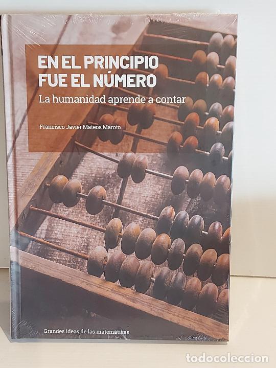 GRANDES IDEAS DE LAS MATEMÁTICAS / 1 / EN EL PRINCIPIO FUE EL NÚMERO / PRECINTADO A ESTRENAR. (Libros Nuevos - Ciencias, Manuales y Oficios - Física, Química y Matemáticas)