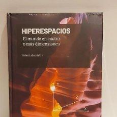 Libros: GRANDES IDEAS DE LAS MATEMÁTICAS / 23 / HIPERESPACIOS / PRECINTADO A ESTRENAR.. Lote 235483875