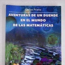Livros: AVENTURAS DE UN DUENDE EN EL MUNDO DE LAS MATEMÁTICAS. CARLOS PRIETO. FCE.. Lote 235821325
