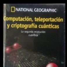 Libros: COMPUTACIÓN, TELEPORTACION Y CRIPTOGRAFÍA CUÁNTICAS - PASEO COSMOS NATIONAL GEOGRAPHIC. Lote 236048205
