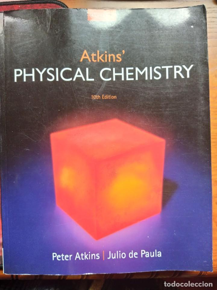 ATKINS´ PHYSICAL CHEMISTRY, 10TH EDITION. OXFORD UNIVERSITY PRESS. (Libros Nuevos - Ciencias, Manuales y Oficios - Física, Química y Matemáticas)