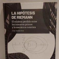Libros: GRANDES IDEAS DE LAS MATEMÁTICAS / 24 / LA HIPÓTESIS DE RIEMANN / PRECINTADO A ESTRENAR.. Lote 262876475