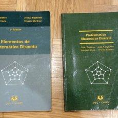 Libros: ELEMENTOS DE MATEMÁTICA DISCRETA Y PROBLEMAS DE MATEMÁTICA DISCRETA - BUJALANCE. Lote 240359960