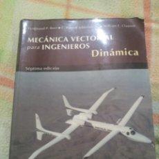 Libros: MECÁNICA VECTORIAL PARA INGENIEROS DINÁMICA SÉPTIMA EDICIÓN. Lote 243200725