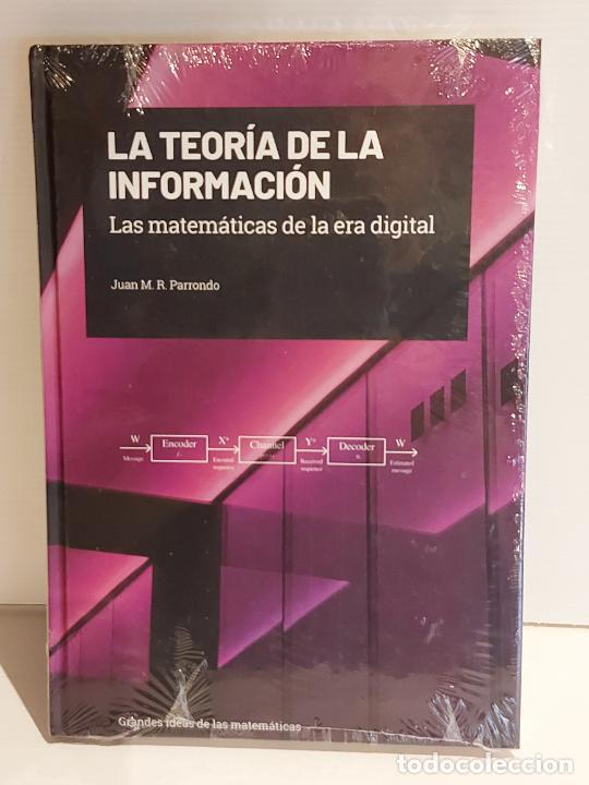 GRANDES IDEAS DE LAS MATEMÁTICAS / 32 / LA TEORÍA DE LA INFORMACIÓN / PRECINTADO A ESTRENAR. (Libros Nuevos - Ciencias, Manuales y Oficios - Física, Química y Matemáticas)