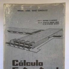 Libros: CÁLCULO ESTRUCTURAL - MIGUEL ANGEL SANZ GONZALEZ. Lote 251467965