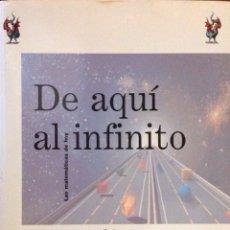 Libros: DE AQUÍ AL INFINITO. LAS MATEMÁTICAS DE HOY. IAN STEWART. NUEVO. 23X16 X 2 CM.. Lote 251682055