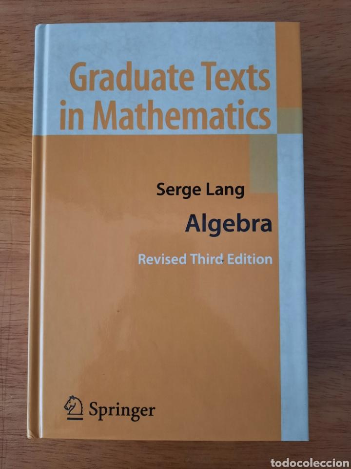 SERGE LANG: ALGEBRA (Libros Nuevos - Ciencias, Manuales y Oficios - Física, Química y Matemáticas)