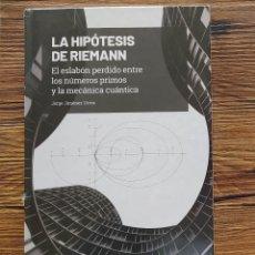 Libros: GRANDES IDEAS DE LAS MATEMÁTICAS 24 / LA HIPÓTESIS DE RIEMANN (PRECINTADO). Lote 275891963