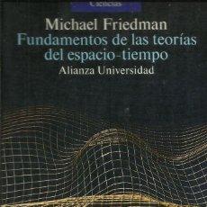 Livros: FUNDAMENTOS DE LAS TEORÍAS DEL ESPACIO-TIEMPO / MICHAEL FRIEDMAN. Lote 261854200