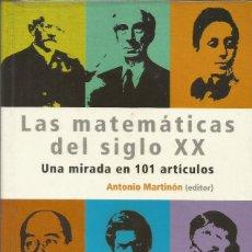 Livres: LAS MATEMÁTICAS DEL SIGLO XX.UNA MIRADA EN 101 ARTÍCULOS.. Lote 261936270
