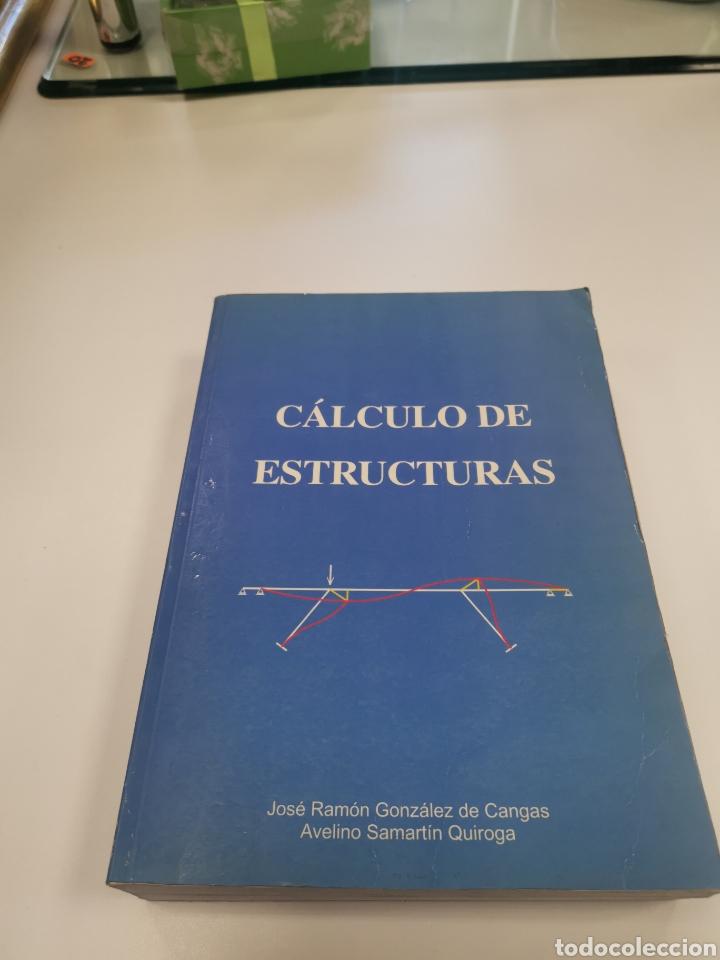 CÁLCULO DE ESTRUCTURAS, JOSÉ RAMÓN GONZÁLEZ DE CANGAS, AVELINO SAMARTIN QUIROGA (Libros Nuevos - Ciencias, Manuales y Oficios - Física, Química y Matemáticas)