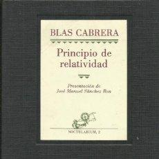 Libros: PRINCIPIO DE RELATIVIDAD / BLAS CABRERA.. Lote 262253310