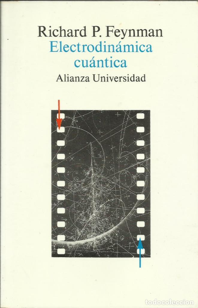 ELECTRODINÁMICA CUÁNTICA / RICHARD FEYNMAN. (Libros Nuevos - Ciencias, Manuales y Oficios - Física, Química y Matemáticas)