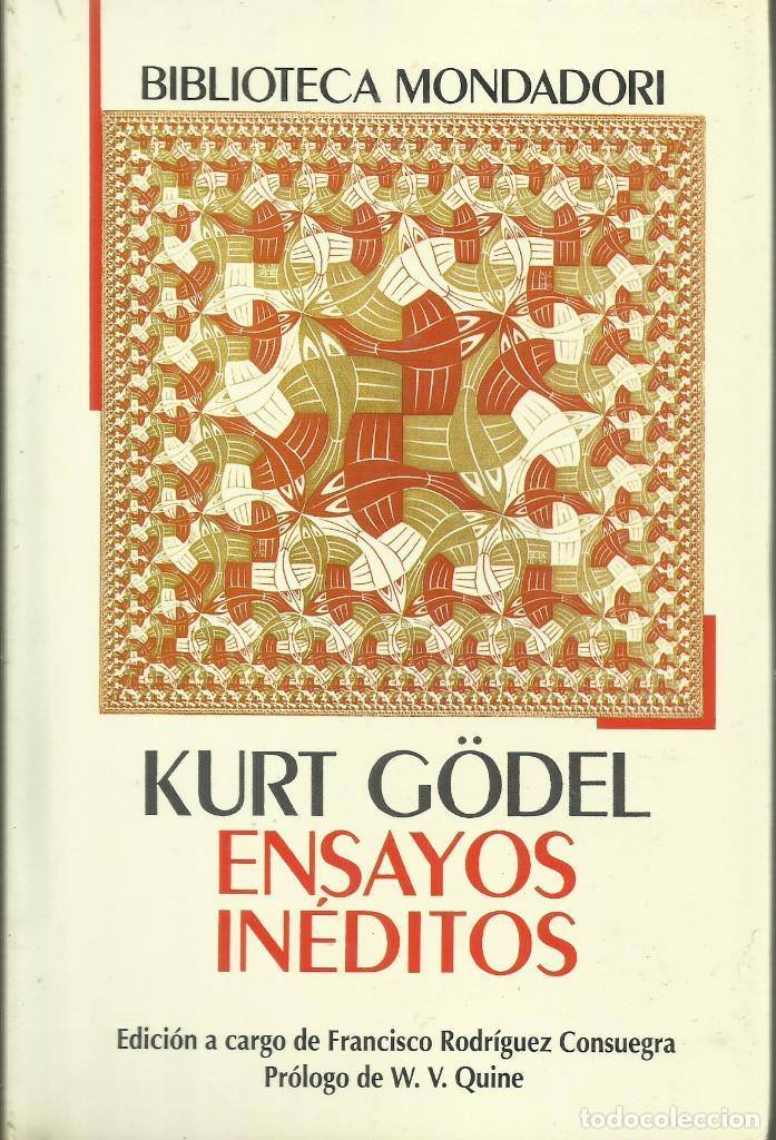 ENSAYOS INÉDITOS / KURT GÖDEL. (Libros Nuevos - Ciencias, Manuales y Oficios - Física, Química y Matemáticas)