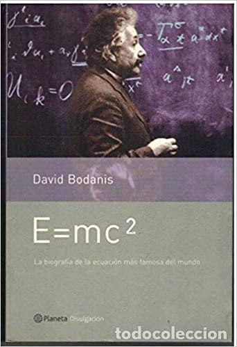 E=MC2 DAVID BODANIS (Libros Nuevos - Ciencias, Manuales y Oficios - Física, Química y Matemáticas)