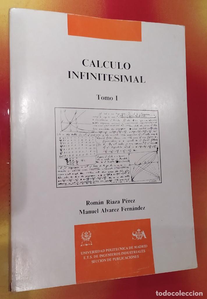 CÁLCULO INFINITESIMAL TOMÓ 1 (Libros Nuevos - Ciencias, Manuales y Oficios - Física, Química y Matemáticas)