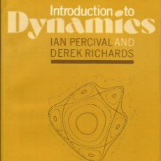 Livres: INTRODUCTION TO DYNAMICS / IAN PERCIVAL AND DEREK RICHARDS.. Lote 264972974