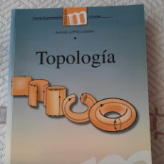 Libros: RAFAEL LÓPEZ CAMINO: TOPOLOGIA. Lote 265755339