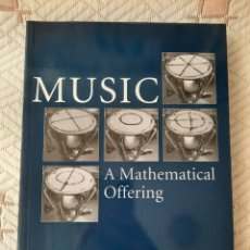 Libros: DAVID J. BENSON: MUSIC, A MATHEMATICAL OFFERING. Lote 266390163