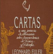 Libros: CARTAS A UNA PRINCESA ALEMANA SOBRE FÍSICA Y FILOSOFÍA / LEONHARD EULER.. Lote 267336869