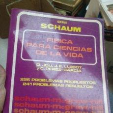 Libros: FISICA PARA CIENCIAS DE LA VIDA. SERIE SCHAUM. 226 PROBLEMAS PROPUESTOS. 241 PROBLEMAS RESUELTOS. Lote 267517839