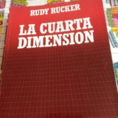 Libros: LA CUARTA DIMENSIÓN - RUDY RUCKER. Lote 269416453