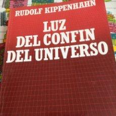 Libros: LOS DEL CONFÍN DEL UNIVERSO- RUDOLF KIPPENHAN. Lote 269416858