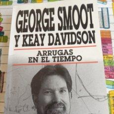 Libros: ARRUGAS EN EL TIEMPO - GEORGE SMOOT. Lote 269441383