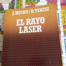 Libros: EL RAYO LÁSER, HECHT. Lote 269443063