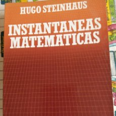 Livros: INSTANTÁNEAS MATEMÁTICAS - HUGO STEINHAUS. Lote 269443963