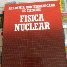 Libros: FÍSICA NUCLEAR, ACADEMIA NORTEAMERICANA DE CIENCIAS. Lote 269444403
