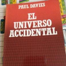Libros: EL UNIVERSO ACCIDENTAL - PAUL DAVIES. Lote 269444768