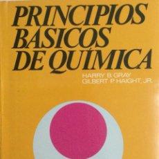 Libros: PRINCIPIOS BÁSICOS DE QUIMICA. B. GRAY. NUEVO. Lote 94807075
