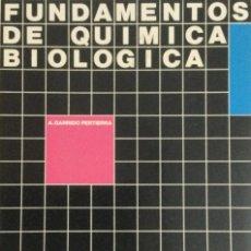 Libros: FUNDAMENTOS DE QUÍMICA BIOLOGÍCA. A. GARRIDO. NUEVO. Lote 270915288