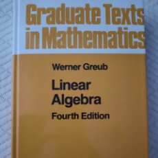 Livres: WERNER GREUB: LINEAR ALGEBRA. Lote 273951603
