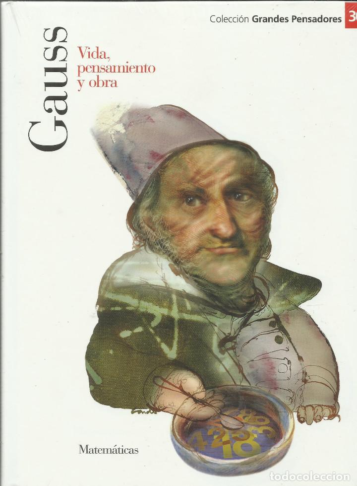 GAUSS. VIDA , PENSAMIENTO Y OBRA. (Libros Nuevos - Ciencias, Manuales y Oficios - Física, Química y Matemáticas)