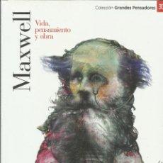Libros: MAXWELL. VIDA, PENSAMIENTO Y OBRA.. Lote 274420978