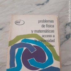 Libros: PROBLEMAS DE FÍSICA Y MATEMÁTICAS ACCESO A LA UNIVERSIDAD 1981 M. A. MÉNDEZ PÉREZ 1ª ED. ALHAMBRA. Lote 275985153