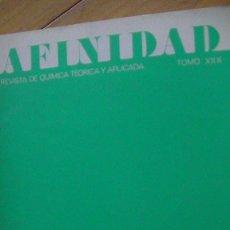 Libros: AFINIDAD REVISTA DE QUÍMICA TEÓRICA Y APLICADA. Nº 304. MARZO 1973. Lote 276619793