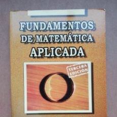 Libros: FUNDAMENTOS DE MATEMATICA APLICADA (3ª ED) ANTONIO PEREZ CARRIO - NUEVO. Lote 287314448