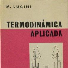 Libros: TERMODINÁMICA APLICADA. LABOR. NUEVO. Lote 287442763