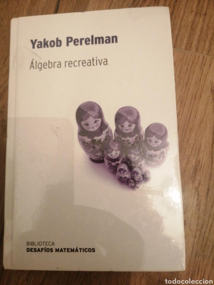 ÁLGEBRA RECREATIVA (Libros Nuevos - Ciencias, Manuales y Oficios - Física, Química y Matemáticas)