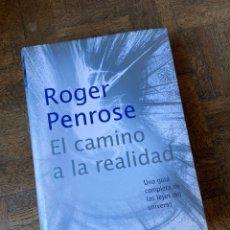 Libros: EL CAMINO A LA REALIDAD - ROGER PENROSE - DEBATE (2007) ENVÍO GRATIS. Lote 292375713