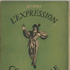 Libros: JANET DOAT: L'EXPRESSION CORPORELLE DU COMÉDIEN 1ª ED.- EXPRESIÓN CORPORAL - TEATRO. Lote 26715822