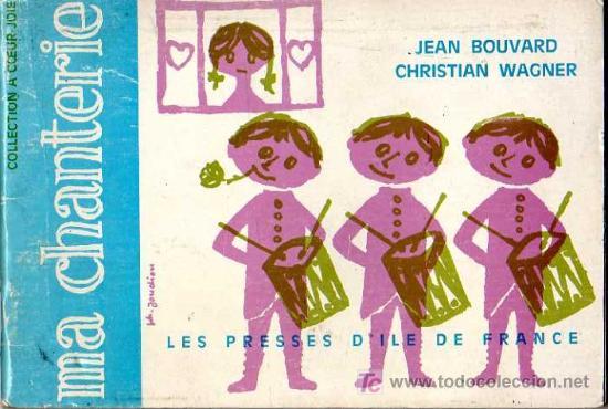 MA CHANTERIE 2 - JEAN BOUVARD , CHRISTIAN WAGNER - LES PRESSES D'ILE DE FRANCE - 1965 - EN FRANCES (Libros Nuevos - Idiomas - Francés)
