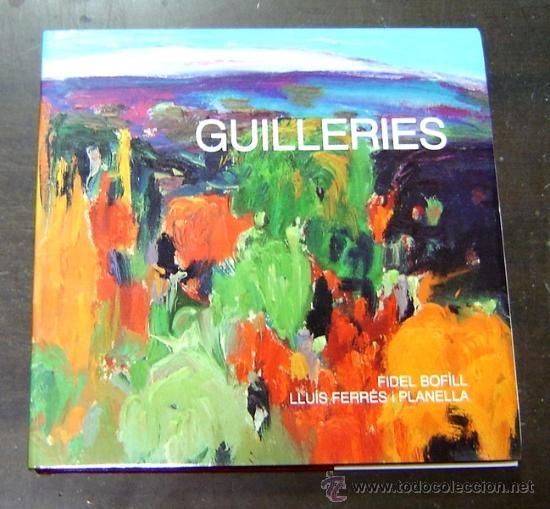 GUILLERIES - FIDEL BOFILL/LLUÍS FERRÉS 1991 (Libros Nuevos - Idiomas - Francés)