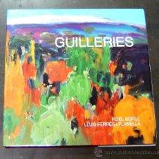 Libros: GUILLERIES - FIDEL BOFILL/LLUÍS FERRÉS 1991. Lote 13590326